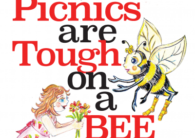 Picnics Are Tough On A Bee-Book Illustrations